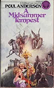 A Midsummer Tempest Mass Market Paperback – February 12, 1975 by Poul Anderson  (Author)