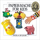 img - for Papier-Mache for Kids book / textbook / text book