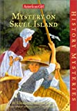 Mystery on Skull Island, Elizabeth McDavid Jones, 1584853425