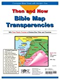 Then and Now Bible Maps: Compare Bible Times with