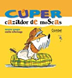 Cuper, Cazador de Moscas, Montse Ganges, 8478649794