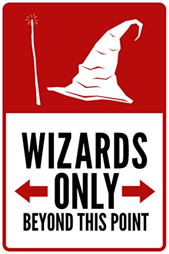 Warning Sign Warning Sign Wizards Only Beyond This Point Poster 12x18 inch]()