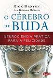 capa de O Cérebro de Buda. Neurociência Prática Para a Felicidade