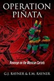 img - for Operation Pinata: Revenge on the Mexican Cartels book / textbook / text book