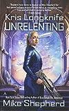 img - for Kris Longknife: Unrelenting book / textbook / text book
