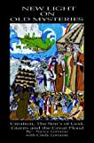 New Light on Old Mysteries, Nancy Lorraine, 1403396159