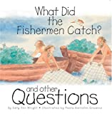 What Did the Fishermen Catch?, Sally Ann Wright, 0809167328