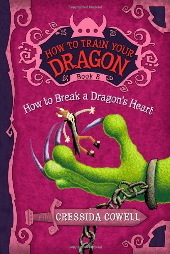 How to Train Your Dragon: How to Break a Dragon's Heart (Hiccup Horrendous Haddock III) ebook