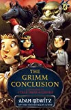 The Grimm Conclusion (A Tale Dark & Grimm)