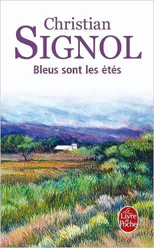 Bleus Sont Les Etes Ldp Litterature French Edition