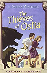 The Thieves of Ostia (The Roman Mysteries)