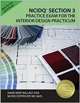NCIDQ Section 3 Practice Exam For The Interior Design