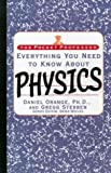 Everything You Need to Know about Physics, Frank Bridges, 0671534904