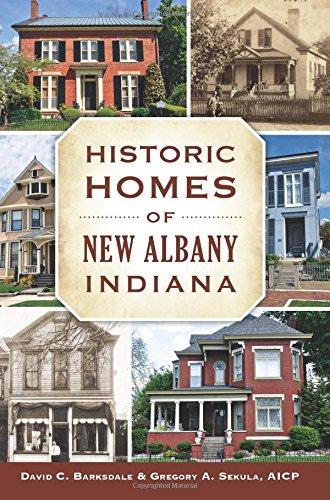 Read Online Historic Homes of New Albany, Indiana (Landmarks) pdf epub