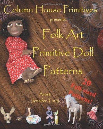 Download Folk Art Primitive Doll Patterns: 20 Primitive Black Doll and Art Doll Patterns PDF