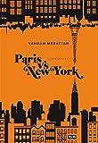 Paris vs New York l'intégrale (French Edition)