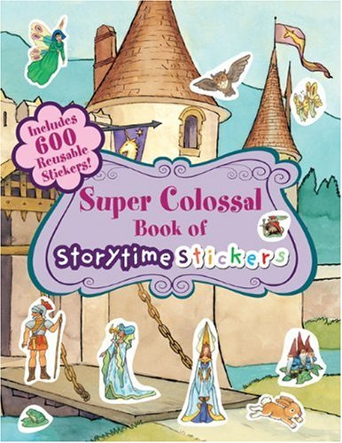 Super Colossal Book of Storytime Stickers pdf