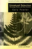 Unnatural Selection, Cary Fowler, 2881246397