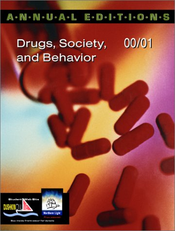 Annual Editions: Drugs, Society, and Behavior 00/01 (Annual Editions)