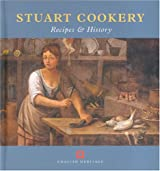 Stuart Cookery: Recipes and History (None)