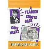 A Teacher Shoots Back: Targeting School Violence