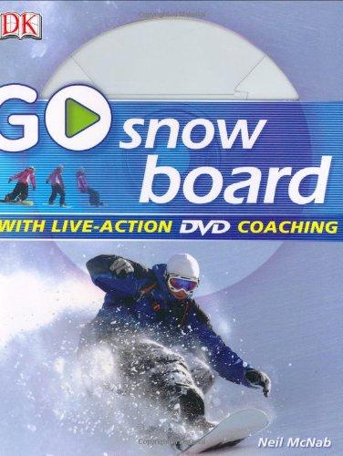 Go Snowboard: Read It, Watch It, Do It (GO SERIES)