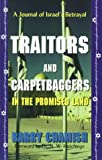 Traitors and Carpetbaggers in the Promised Land, Barry Chamish, 1575580179