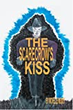 The Scarecrow's Kiss, Michelle Woody, 0595667589