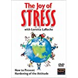 Loretta LaRoche: The Joy of Stress with Loretta LaRoche