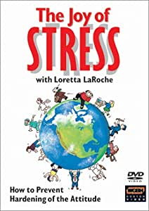 The Joy of Stress with Loretta LaRoche