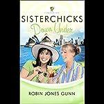 Sisterchicks Down Under | Robin Jones Gunn