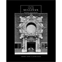 The Early Louis Sullivan Building Photographs