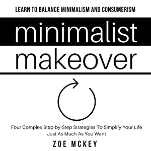 Minimalist Makeover Audiobook