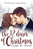 The 12 Dares of Christmas by  Leigh W Stuart in stock, buy online here