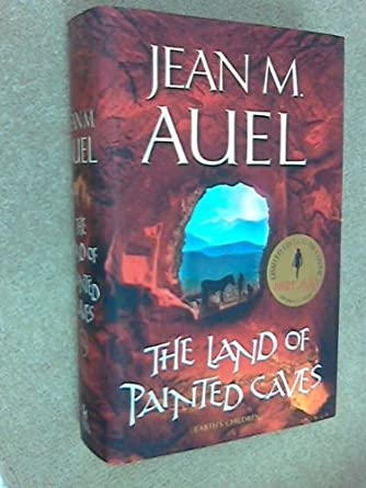 The Land of Painted Caves (Earths Children, Book 6)