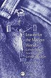 Leaven for the Modern World, Ronald Krietemeyer, 1558332464