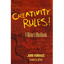 Creativity Rules: A Writer's Workbook