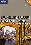 BRUXELLES BRUGES ANVERS ET 1ED