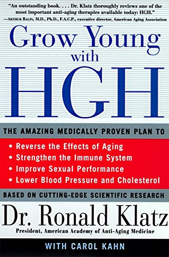 Grow Young with HGH The Amazing Medically Proven Plan to Reverse Aging [Ronald Klatz - Carol Kahn] (Tapa Blanda)
