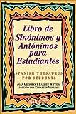 Libro de Sinonimos y Antonimos para Estudiantes, Joan Greisman and Harriet Wittels, 0764114476