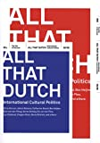 All That Dutch, Johan Simons and Catherine David, 9056624636