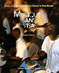 Musiques sans visa : Festival des musiques du monde, Les Escales de Saint-Nazaire