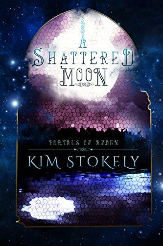 A Shattered Moon (Portals of Ayden Book 1)