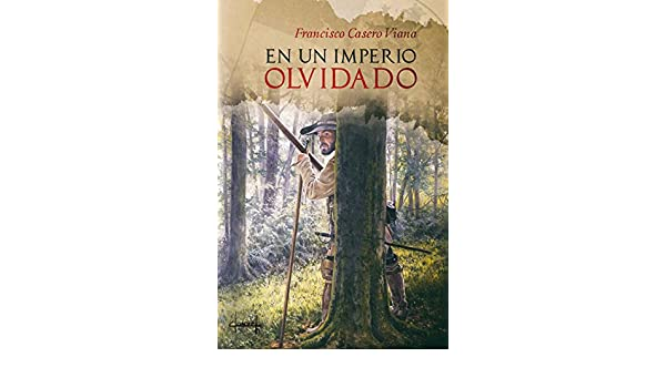 Amazon.com: EN UN IMPERIO OLVIDADO (Spanish Edition) eBook ...