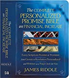 The Complete Personalized Promise Bible on Financial Increase: Every Scripture Promise of Provision, Personalized and Written as a Prayer Just for You