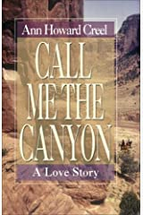 Call Me the Canyon: A Novel Paperback