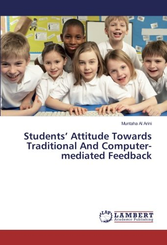 Download Students' Attitude Towards Traditional And Computer-mediated Feedback PDF