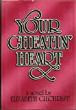 Your Cheatin' Heart, Elizabeth Gilchrist, 0025432303