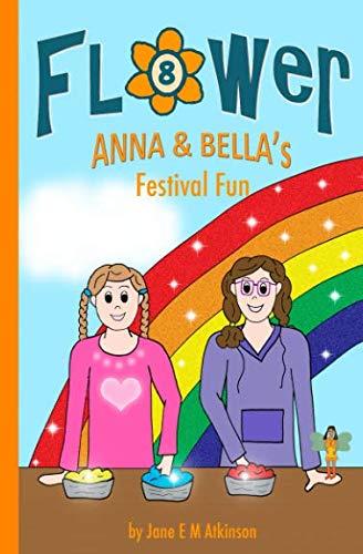 ANNA & BELLA's Festival Fun (Fun in Flower)