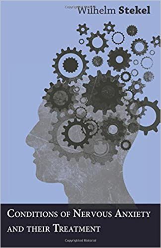Book Conditions of Nervous Anxiety and their Treatment